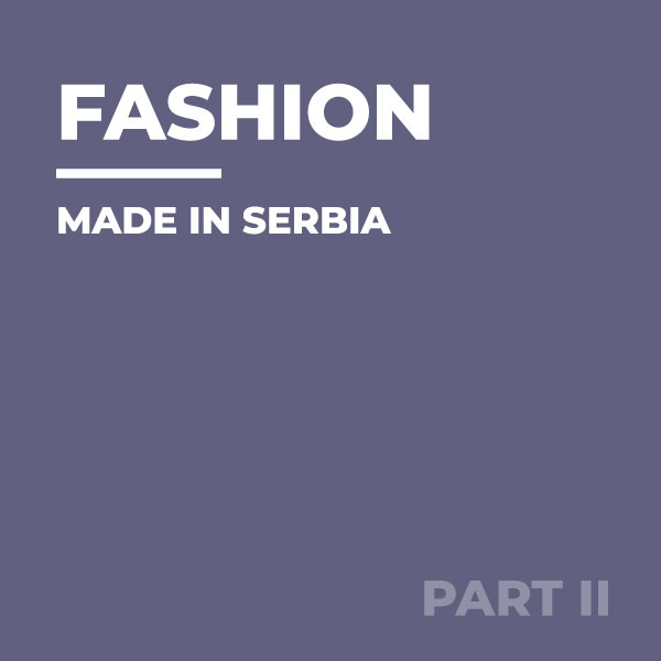 Fashion-made-in-Serbia-Remembering-Places-part-2