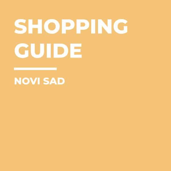 Shopping-guide-Novi-Sad-Remembering-Places